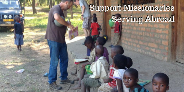 Support Missionaries Serving Abroad