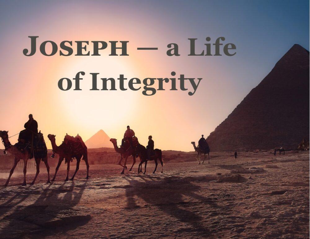 Joseph - A Life of Integrity