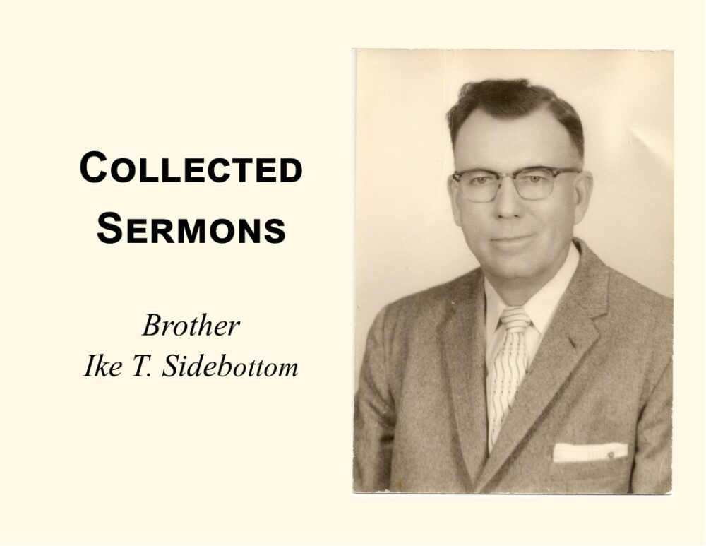 Sermons by Brother Ike T. Sidebottom