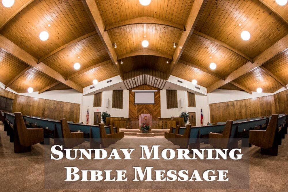 Sunday Morning Message